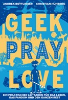 Christian Humberg: Geek Pray Love ★★