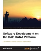 Mark Walker: Software Development on the SAP HANA Platform