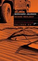 Bernhard Jaumann: Kaliber .64: Geiers Mahlzeit