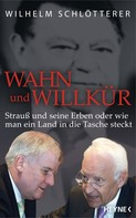 Wilhelm Schlötterer: Wahn und Willkür ★★★★