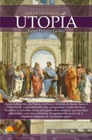 Rafael Herrera Guillén: Breve historia de la utopía