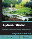 Thomas Deuling: Aptana Studio Beginner's Guide