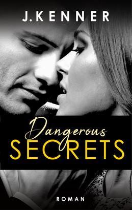 Dangerous Secrets (Secrets 3)