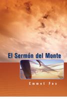 Emmet Fox: El Sermón del Monte