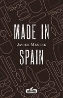 Javier Mestre: Made in Spain