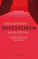 Glen Arnold: Die größten Investoren aller Zeiten ★★★★