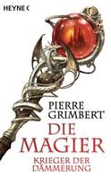 Pierre Grimbert: Krieger der Dämmerung ★★★★