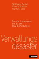 Wolfgang Seibel: Verwaltungsdesaster ★