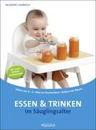 Ingeborg Hanreich: Essen und Trinken im Säuglingsalter ★★★★★