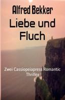 Alfred Bekker: Liebe und Fluch