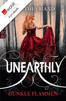 Cynthia Hand: Unearthly: Dunkle Flammen ★★★★★