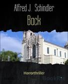 Alfred J. Schindler: Back ★★★★