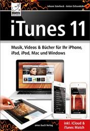 iTunes 11 für Mac und Windows - inkl. iCloud und iTunes Match