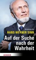 Hans-Werner Sinn: Auf der Suche nach der Wahrheit ★★★★