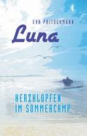 Eva Pritschmann: Luna – Herzklopfen im Sommercamp ★★★★★