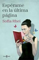 Sofía Rhei: Espérame en la última página