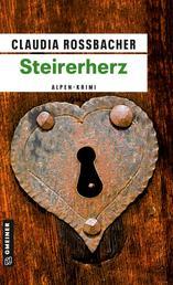 Steirerherz - Sandra Mohrs zweiter Fall