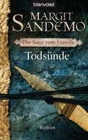 Margit Sandemo: Todsünde ★★★★★
