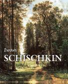 Victoria Charles: Iwan Schischkin