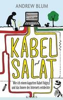 Andrew Blum: Kabelsalat ★★★