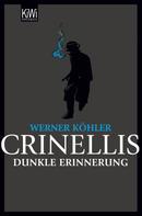 Werner Köhler: Crinellis dunkle Erinnerung ★★★★