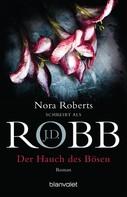 J.D. Robb: Der Hauch des Bösen ★★★★★