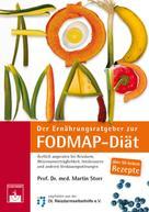 Martin Storr: Der Ernährungsratgeber zur FODMAP-Diät ★