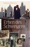 Sabine Dittrich: Erben des Schweigens ★★★★