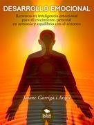 Jaume Garriga i Arqué: Desarrollo emocional