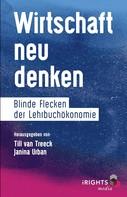 Till van Treeck: Wirtschaft neu denken ★★★