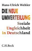 Hans-Ulrich Wehler: Die neue Umverteilung ★★