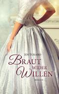 Jen Turano: Braut wider Willen ★★★★