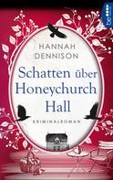 Hannah Dennison: Schatten über Honeychurch Hall ★★★★★