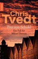 Chris Tvedt: Frei von Schuld ★★★★