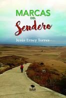 Jesús Erney Torres: Marcas del sendero