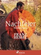 Franz Hessel: Nachfeier