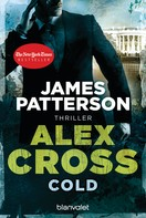 James Patterson: Cold - Alex Cross 17 - ★★★★