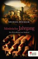 Michael Böckler: Mörderischer Jahrgang ★★★★
