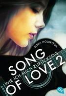Jessa Holbrook: SONG OF LOVE - Wie ich mich zurückzog ★★★★