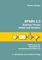 Thomas Allweyer: BPMN 2.0 - Business Process Model and Notation ★★★★★