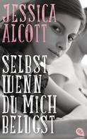 Jessica Alcott: Selbst wenn du mich belügst ★★★