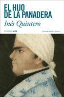 Inés Quintero: El hijo de la panadera