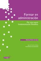 Rodrigo, Muñoz Grisales: Formar en administración