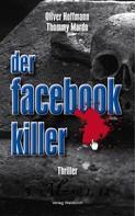 Oliver Hoffmann: Der Facebook-Killer ★★★★