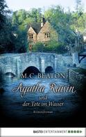 M. C. Beaton: Agatha Raisin und der Tote im Wasser ★★★★