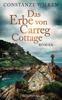 Constanze Wilken: Das Erbe von Carreg Cottage ★★★★