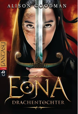Alison Goodman: EONA - Drachentochter ★★★★★