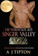 AJ Tipton: Die Werwölfe aus Singer Valley ★★★★