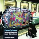 Projektgruppe JugendArt: KanakCultures