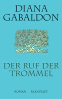 Diana Gabaldon: Der Ruf der Trommel ★★★★★